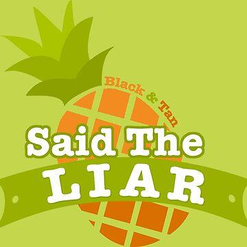 Said the Liar by ShikaUsstan