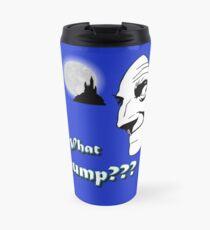 What hump? Funny Scary Creepy Vintage gifts and aparrel artbyjfg Travel Mug