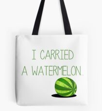 I carried a watermelon - Dirty Dancing Tote Bag