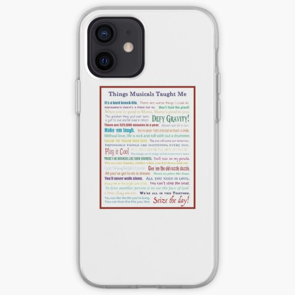 Things Musicals Taught Me iPhone Soft Case