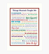 Things Musicals Taught Me Art Print