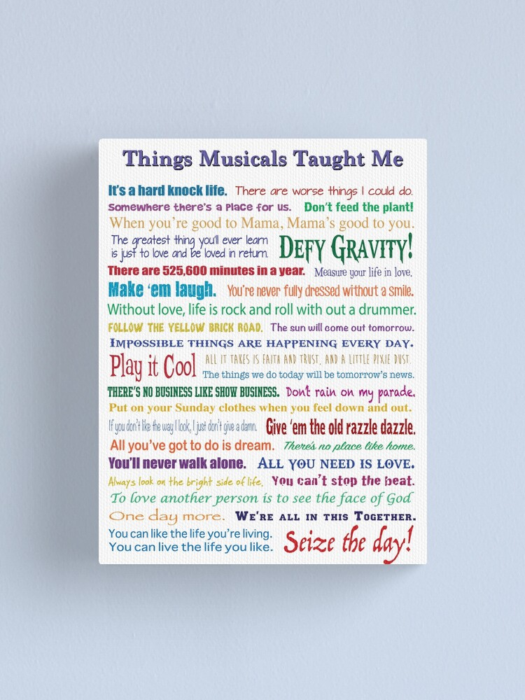 Alternate view of Things Musicals Taught Me Canvas Print