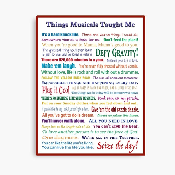 Things Musicals Taught Me Canvas Print