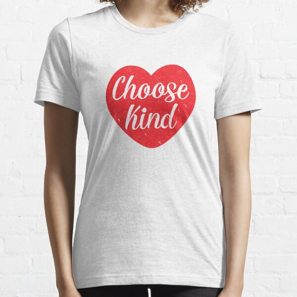 Choose Kind Essential T-Shirt