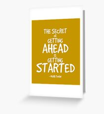 Secret to Getting Ahead Quote - Twain Greeting Card