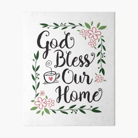 God Bless Our Home Art Board Print