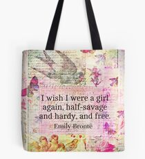 Emily Bronte quote about freedom Tote Bag