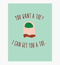 You want a toe? Photographic Print
