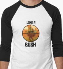 Fortnite Like a Bush T-Shirt