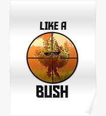 Fortnite Like a Bush Poster