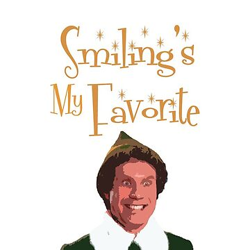 Buddy The Elf - Smiling's My Favorite by Kelly-Ferguson