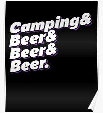 Camping & Beer & Beer & Beer Poster