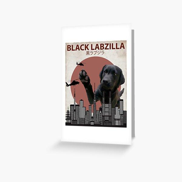 Black Labzilla - Giant Labrador Retriever Lab Dog Monster Greeting Card
