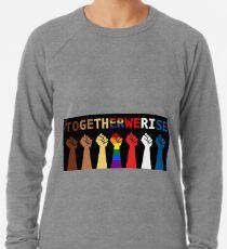 Together we rise,  #togetherwerise, Women's March, 2018 Lightweight Sweatshirt