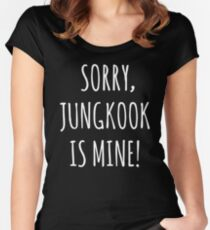 K-Pop Shirt Sorry Jungkook Is Mine Women's Fitted Scoop T-Shirt
