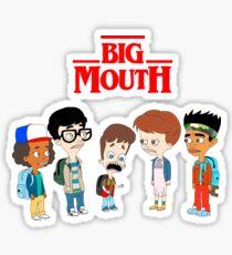 Big Mouth,Stranger things Sticker