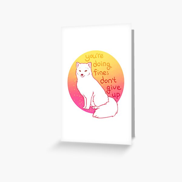 """Don't Give Up"" Encouraging Arctic Fox Greeting Card"