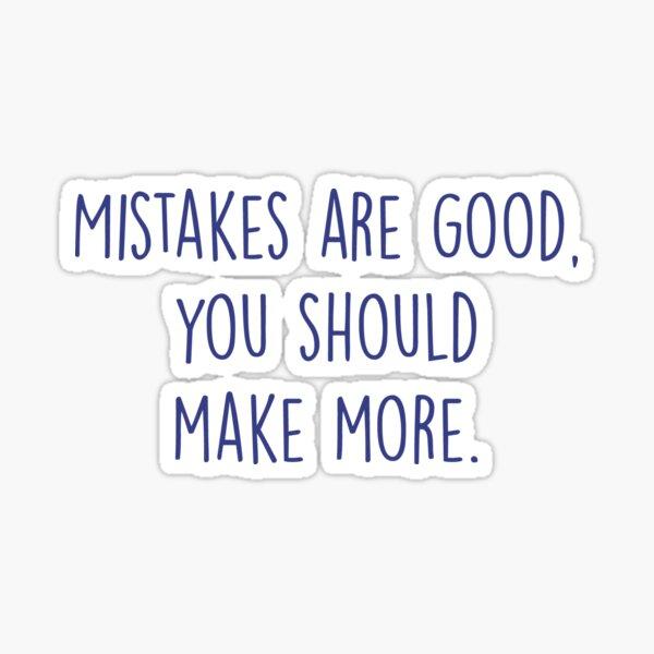 Los errores son buenos Pegatina