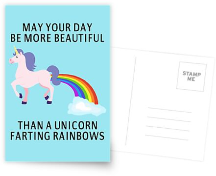 May Your Day Be More Beautiful Than A Unicorn Farting Rainbows by coolfuntees