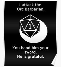 D20 Critical failure - Attack Poster