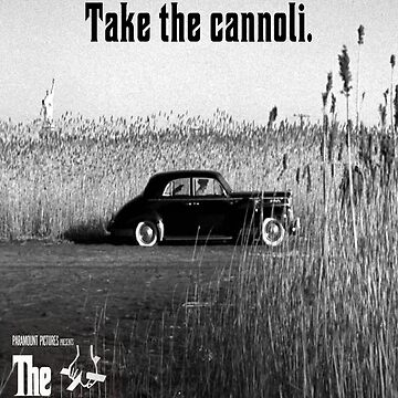 The Godfather Take the Cannoli by B-Group