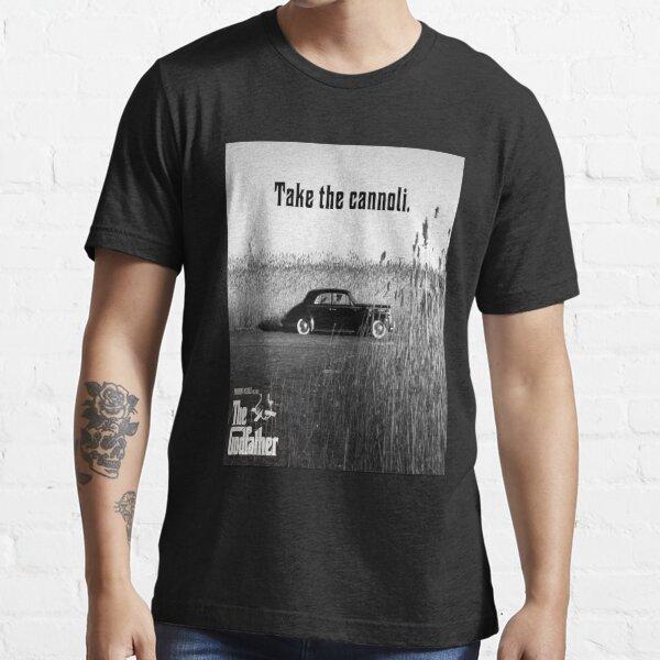 El padrino toma el cannoli Camiseta esencial