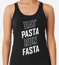 Eat Pasta Run Fasta Women's Tank Top