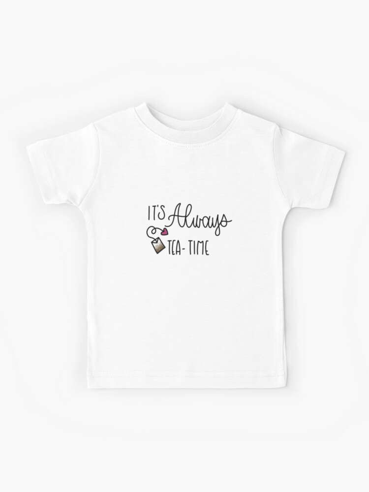 Girls Shirts Gift Ideas Kids Shirts Alice In Wonderland Kids T-Shirts Kids T-shirt It/'s Always Tea Time