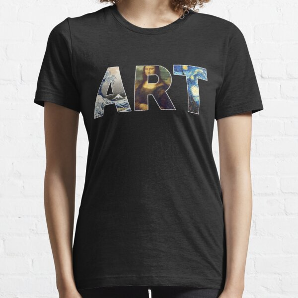 Famous Works Of Art | For Artists Essential T-Shirt