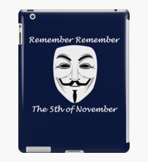 Guy Fawkes - Remember Remember iPad Case/Skin