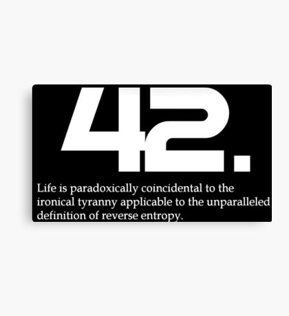 The meaning of life is 42 - Hitchhiker's Guide to the Galaxy Canvas Print