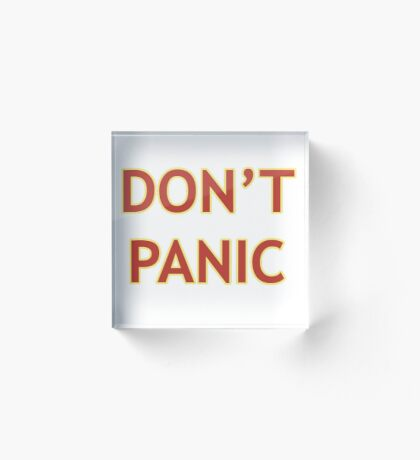 Don't Panic - Hitchhiker's Guide to the Galaxy Acrylic Block