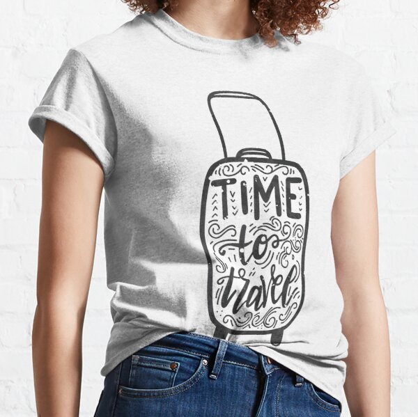 Time to Travel Wanderlust Travel Classic T-Shirt