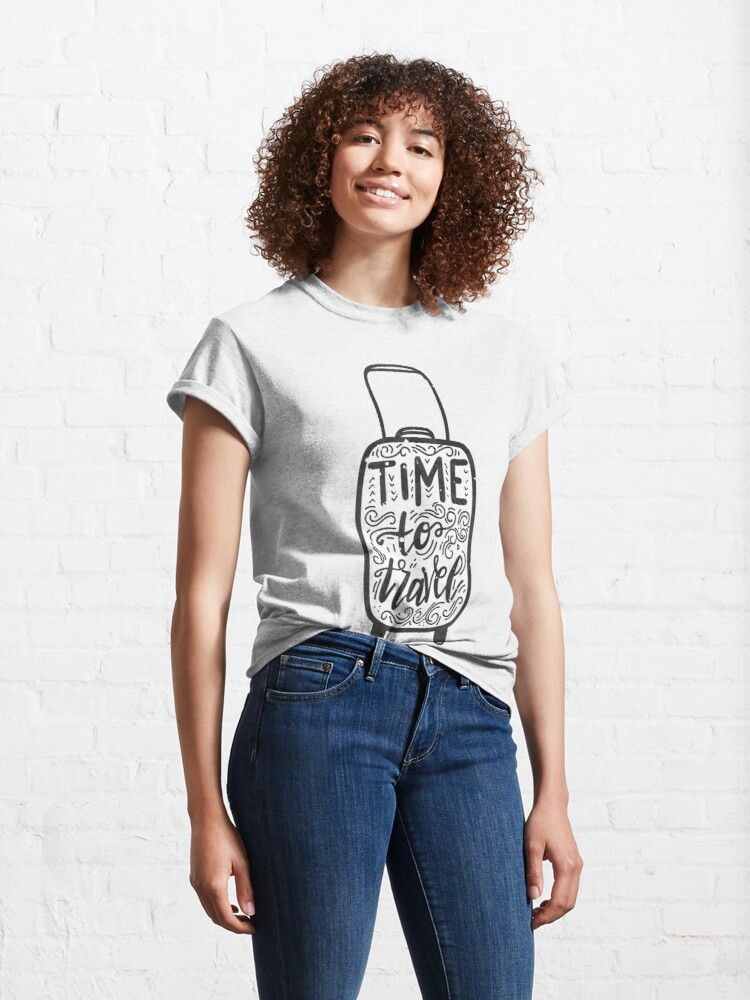 Alternate view of Time to Travel Wanderlust Travel Classic T-Shirt