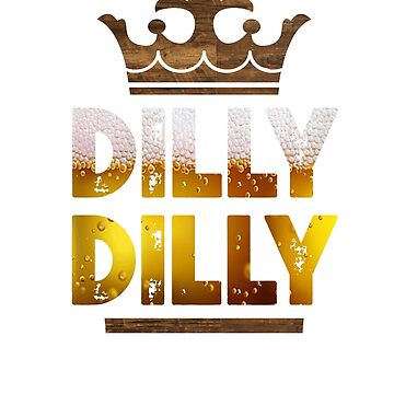Dilly Dilly by marsbees