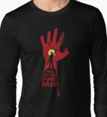 Hail to the king, BABY!  T-Shirt