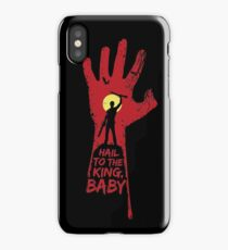 Hail to the king, BABY!  iPhone Case