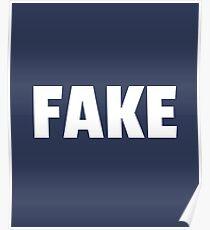Fake, Sarcasm, Sarcastic, Ironic  Poster