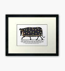 Hound of the Blankyvilles with caption Framed Print