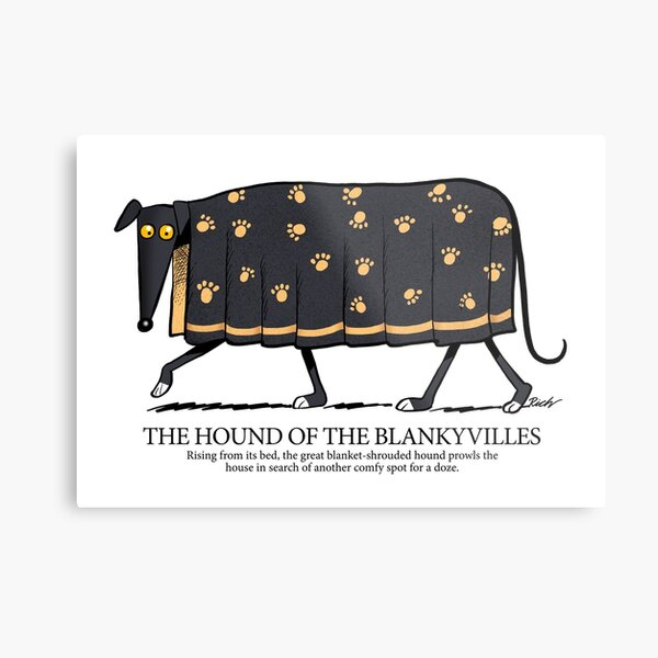 Hound of the Blankyvilles with caption Metal Print