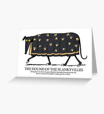 Hound of the Blankyvilles with caption Greeting Card