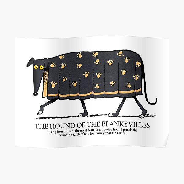 Hound of the Blankyvilles with caption Poster