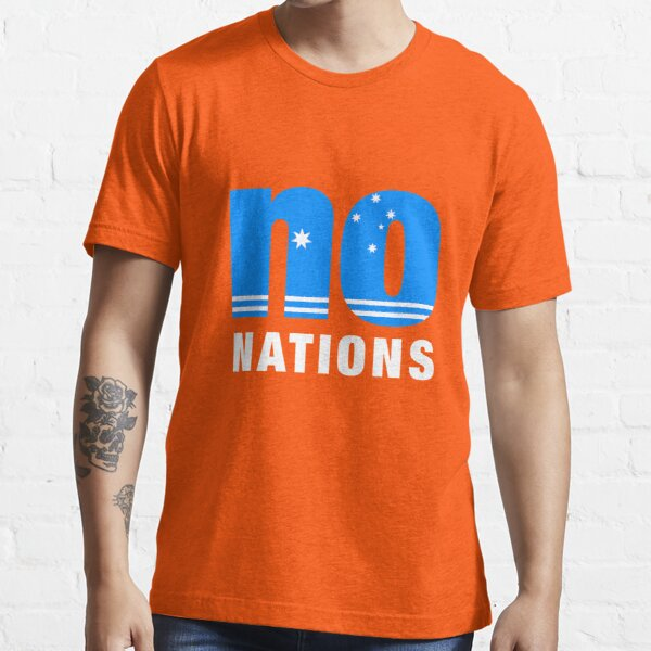 No Nations - White Text Essential T-Shirt