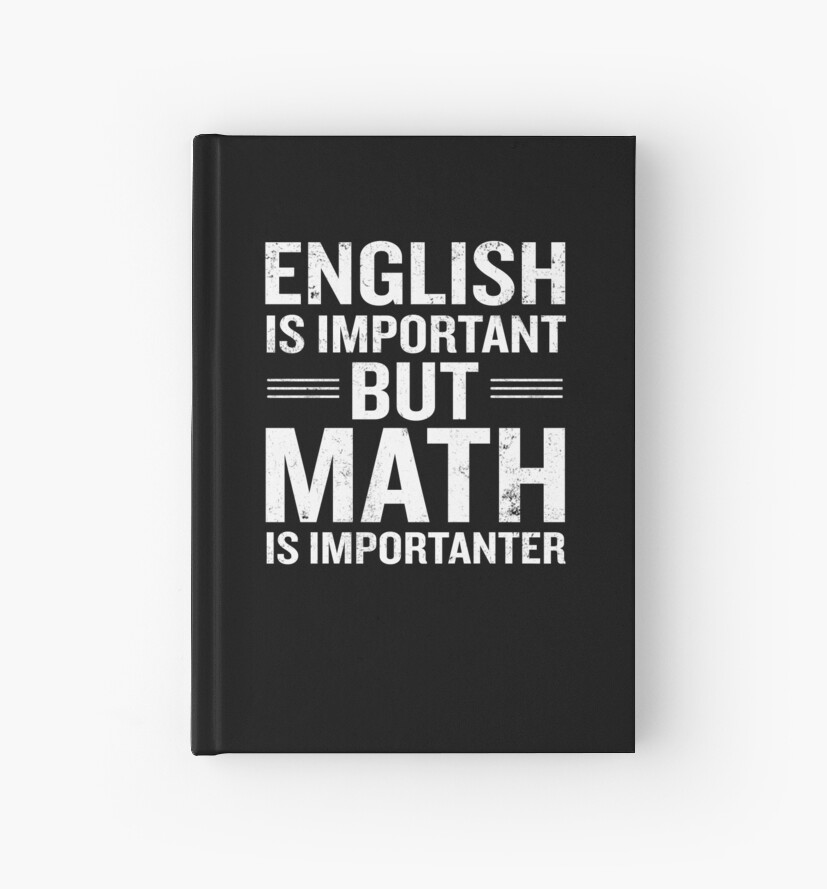 Englisch ist wichtig, aber Mathe ist wichtig von JapaneseInkArt