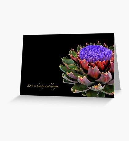 LOVE IS BEAUTY AND DANGER. Greeting Card