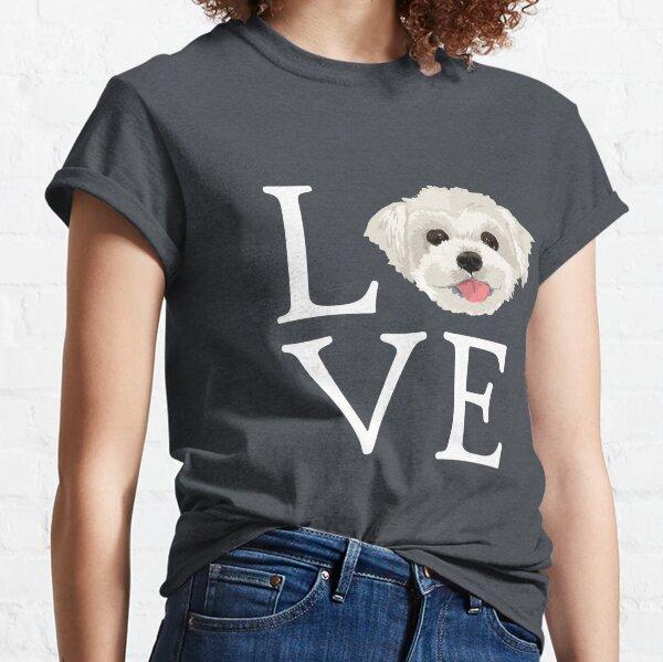 I Love Maltese Dog Lover Cute Doggie Face Classic T-Shirt
