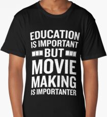 Education Is Important But Movie Is Importanter Geek Long T-Shirt