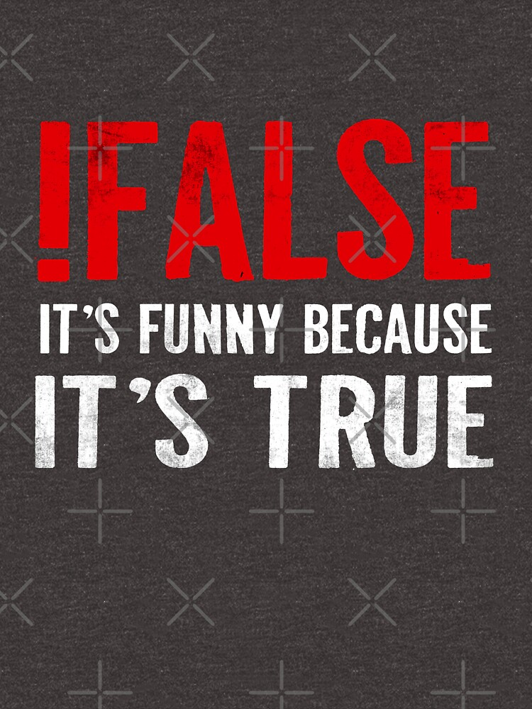 !False It's Funny Because It's True Programmer Quote Geek by JapaneseInkArt