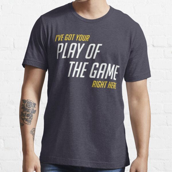 Got Your PotG right here.. Essential T-Shirt