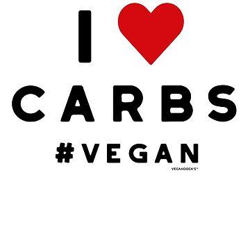 "Vegan T-Shirt ""I Love Carbs"" #vegan for Women and Men by VEGANDOCK"